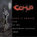 COMUS - East Of Sweden - Live At The Melloboat Festival 2008 (2011) DLP